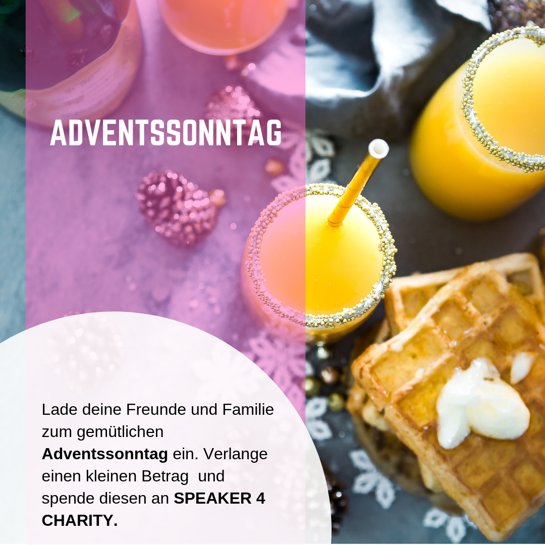 Adventssonntag zu Gunsten von SPEAKER 4 CHARITY
