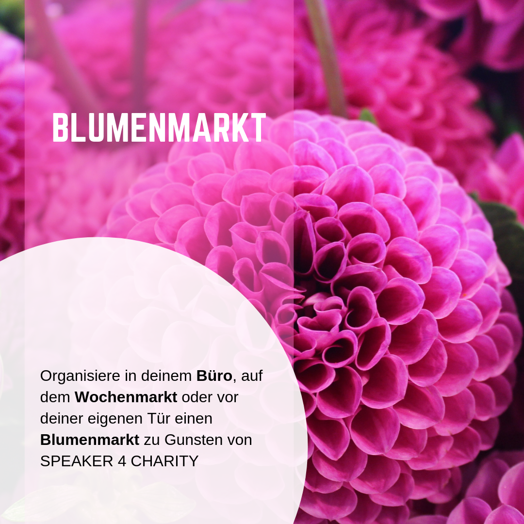 Blumenmarkt zu Gunsten von SPEAKER 4 CHARITY